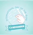 13 november international day of the blind vector image