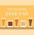 happy international beer day vector image vector image