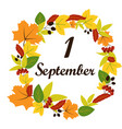 september 1 text on the background of leaves vector image