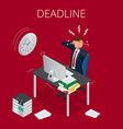 deadline concept of overworked man time to work vector image