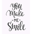 You make me smile quote typography vector image