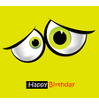 funny card smile and eyes vector image