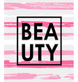 Fashion print with word - BEAUTY vector image