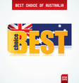 best choice of australia vector image vector image