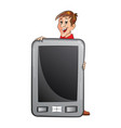 man holding a large tablet pc vector image