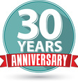 Flat design 30 yearS anniversary label with red vector image