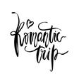 Romantic Trip card vector image