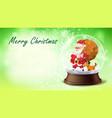 christmas card snow globe santa claus vector image