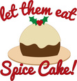 Eat Spice Cake vector image