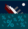 the ship is sinking on the sea of debt and loans vector image