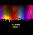 all night party poster or banner vector image