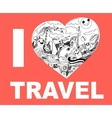 I love travel hand drawing doodles vector image