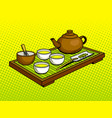 set for tea ceremony pop art vector image