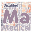 Overview Of Medical Assistance For Persons With vector image