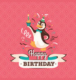vintage birthday greeting card with a penguin vector image