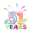happy birthday fifty one 51 year vector image