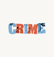 crime concept stamped word art vector image