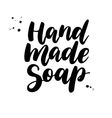 Hand Made Soap lettering Calligraphy vector image