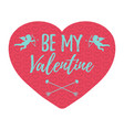 be my valentine card vector image