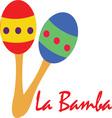 La Bamba Maracas vector image