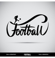 Football hand lettering - handmade calligraphy vector image