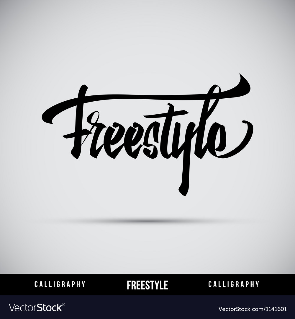 Freestyle hand lettering  handmade calligraphy vector