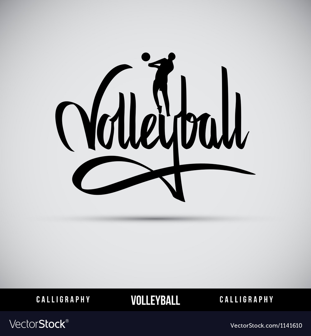 Volleyball hand lettering  handmade calligraphy vector