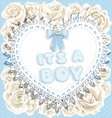 its a boy baby shower on heart and roses backgrou vector image vector image