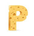 cheese font p letter on white vector image vector image