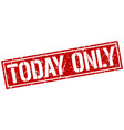 today only square grunge stamp vector image