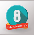8 anniversary label with ribbon vector image