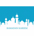 arab whites mosque on blue background ramadan vector image