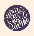 home sweet home text on beige background vector image