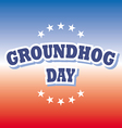Groundhog Day banner on red and blue background vector image