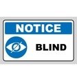 Blind sign in blue circle notice label Crossed vector image