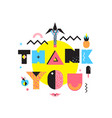 thank you colorful memphis style composition vector image