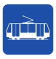 blue white information sign - tram icon vector image