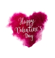 Valentines day lettering on a watercolor heart vector image