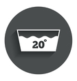 Wash icon Machine washable at 20 degrees symbol vector image