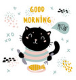 Good morning cat card pet have fish breakfast vector image