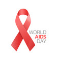 world aids day realistic red ribbon symbol vector image