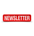 newsletter red 3d square button isolated on white vector image
