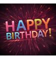 Happy birthday eps 10 vector image vector image