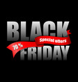 inscription black friday with red ribbon vector image