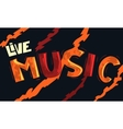 Live Music Artistic Cool Comic Lettering Cartoon vector image