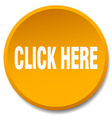 click here orange round flat isolated push button vector image
