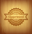 Wood carving text approved design background vector image