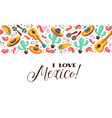 love mexico poster vector image