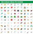100 child health icons set cartoon style vector image
