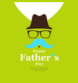 happy father day black hat and blue mustache vector image
